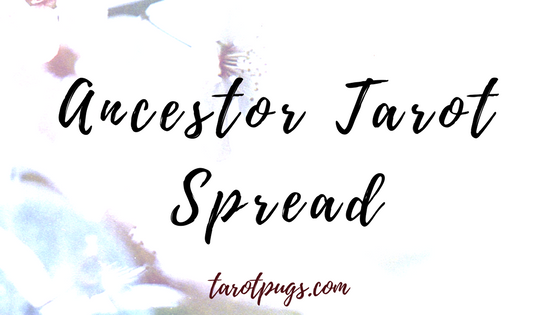 Get guidance and wisdom from your ancestors with this Ancestor Tarot Spread.