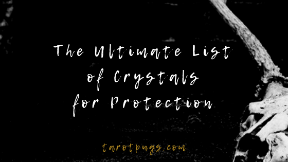 Looking for crystals for protection? Try this ultimate list of crystals for protection to find the right crystal for what you need.