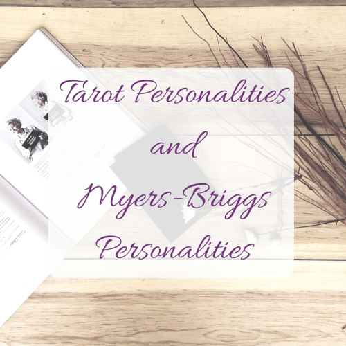 tarot personalities and myers briggs personalities tarotpugs