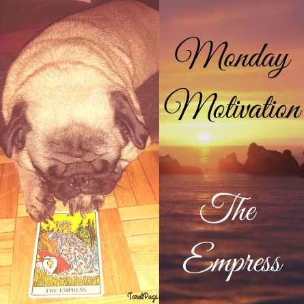 MondayMotivationThe Empress