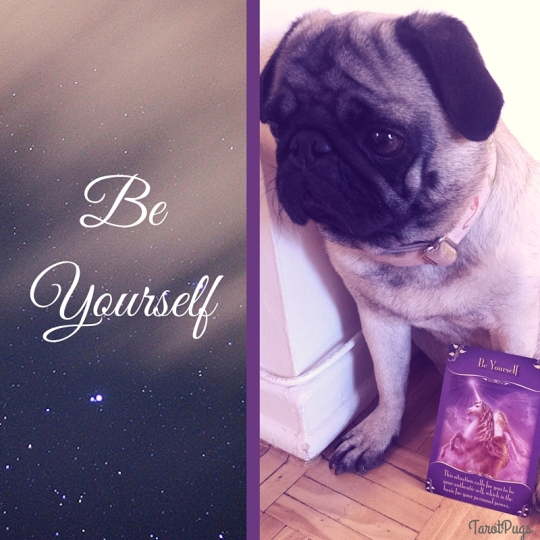 Be Yourself TarotPugs