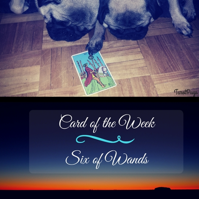 Card of the Week Six Wands
