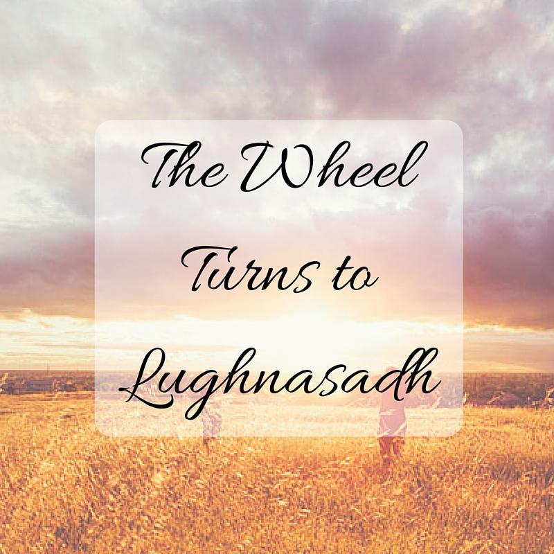 How to Celebrate Lughnasadh