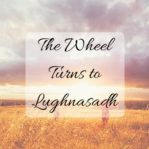 The Wheel Turns to Lughnasadh Lammas TarotPugs