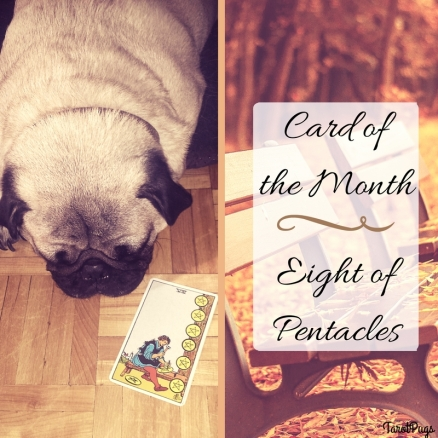 Card of the Month Eight of Pentacles