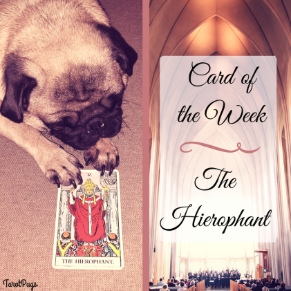 Card of the Week The Hierophant