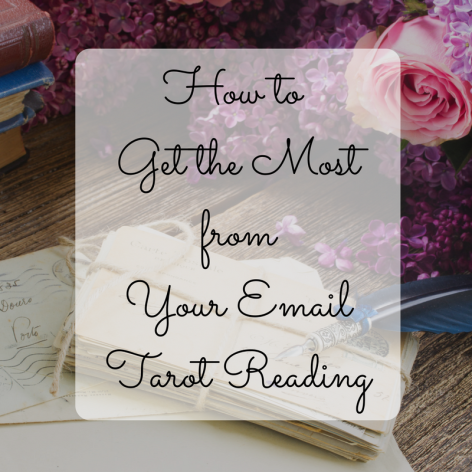 how-to-get-the-most-from-your-email-tarot-reading