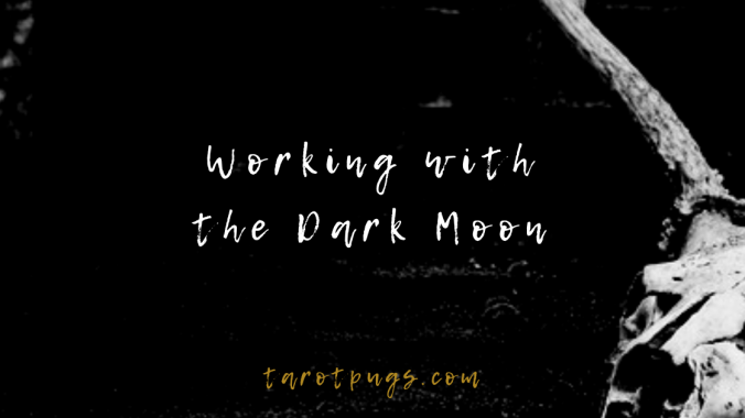 Learn how to work with the dark moon in magick and witchcraft.