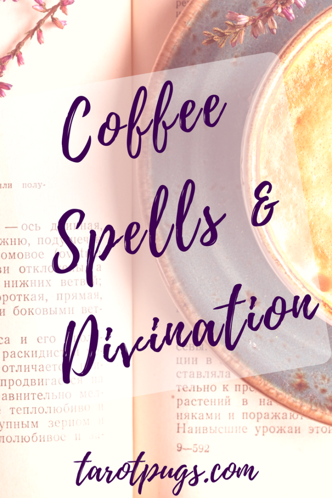 Coffee and Witchcraft definitely go together! Cast spells and do divination with your next cup of coffee anytime and anywhere.