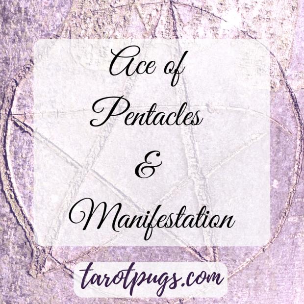 Tarot Pugs Ace of Pentacles Tarot Day Blog Hop Manifestation Witchcraft Spells TarotPugs
