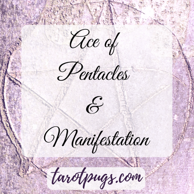 Tarot Pugs Ace of Pentacles Tarot Day Blog Hop Manifestation Witchcraft Spells TarotPugs