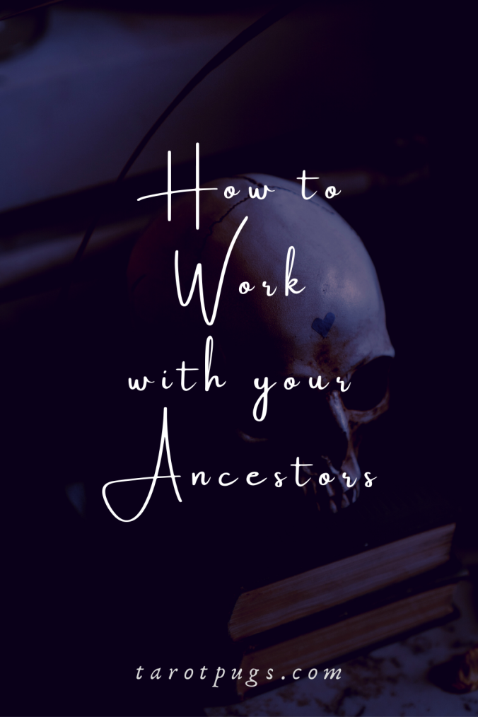How to Work with Your Ancestors TarotPugs Witchcraft Pinterest Witch Samhain