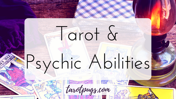 Tarot Psychic Abilities Tarot Cards TarotPugs Intution Intuiive