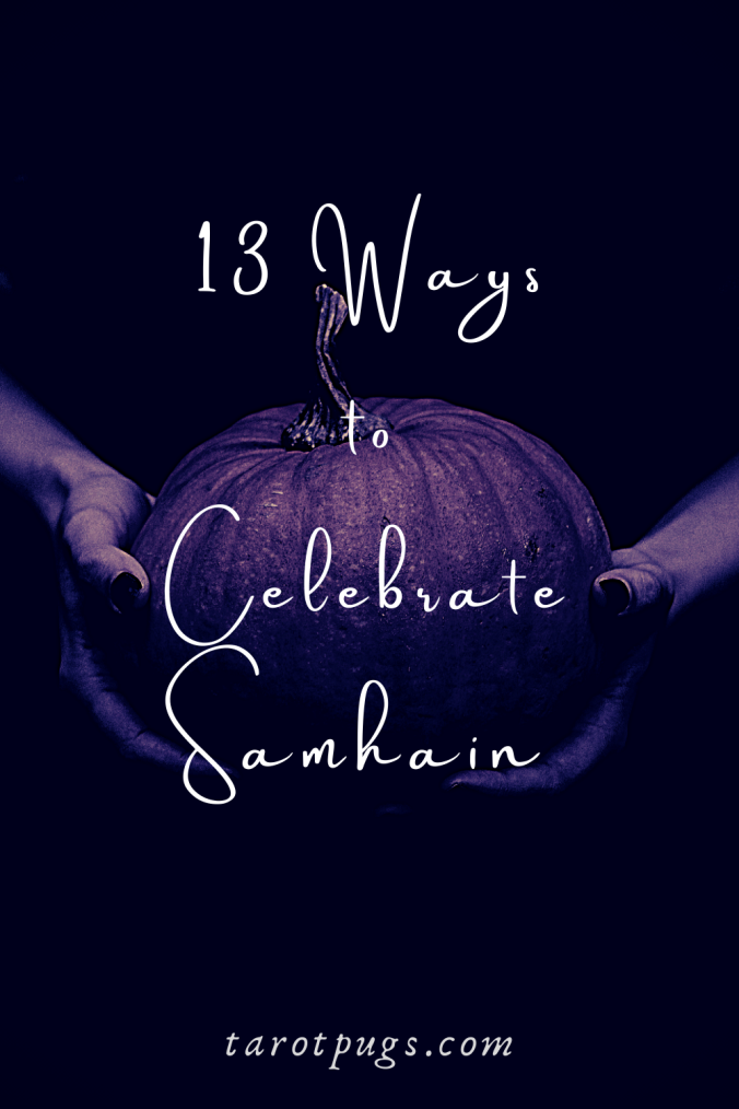 Discover these 13 ways to celebrate Samhain, the Witches' New Year. #samhain #witchcraft #magick #spells #witch