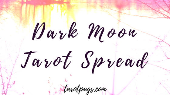 Get messages and guidance for shadow work and transformation with the Dark Moon Tarot Spread,