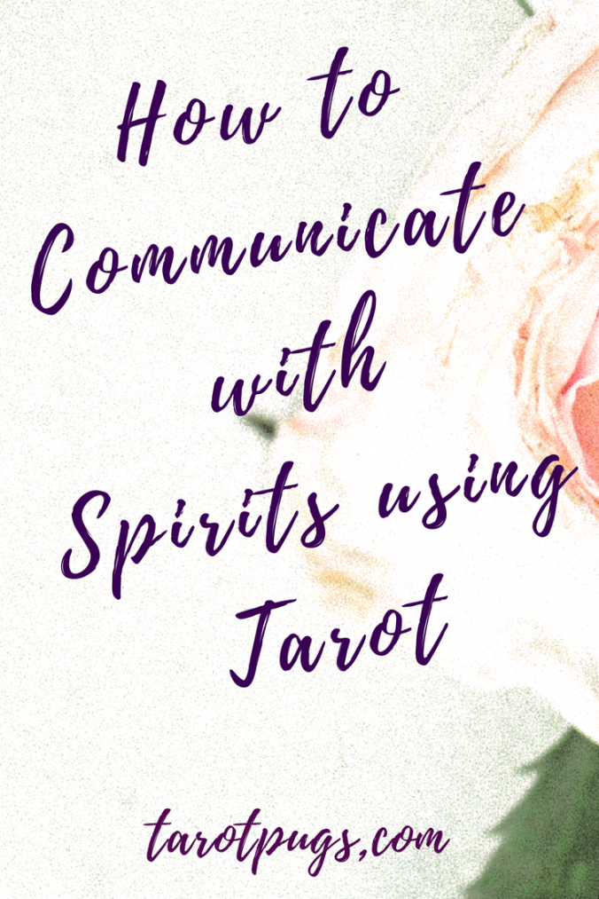 Learn how to communicate with Spirits and do mediumship using Tarot.