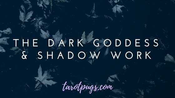 If you work with the Dark Goddess in magickal practices or in witchcraft, the Dark Goddess can also help guide us during shadow work.