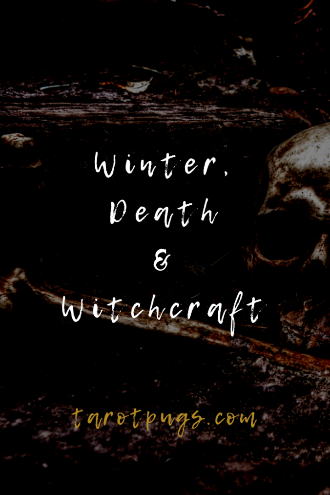 Find out how winter, death and witchcraft are connected and how to use these in your witchcraft practice.