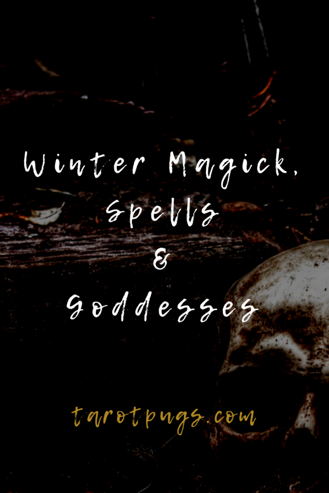 Make the most your witchcraft during this winter season with spells, magick and goddesses of winter.