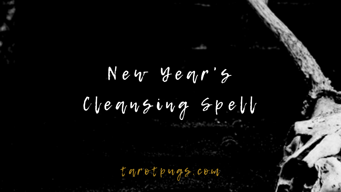 Get ready for the new year with this New Year's cleansing witchcraft spell