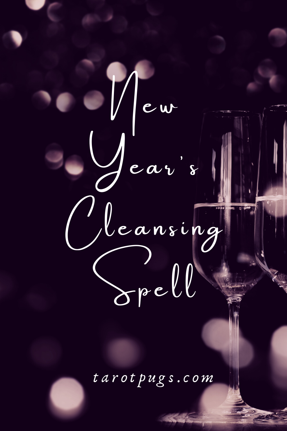 New Year's Cleansing Spell TarotPugs Pinterest Witchcraft
