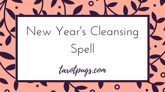 New Year's Cleansing Spell - Say goodbye to the old year and welcome the new year with a bit of witchcraft, magick and a spell to cleanse your home at the end of the year or beginning of the new year.
