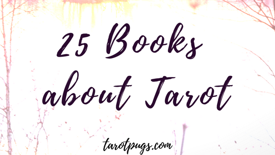 25 books about tarot (plus bonus books).