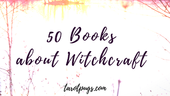 50 Books about Witchcraft!