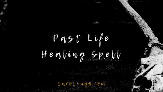 Find healing from a past life with this Past Life Healing Spell. #witchcraft #spells
