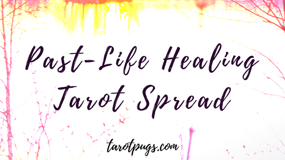 Release and bring healing to a past-life issue with this Past-Life Healing Tarot Spread.