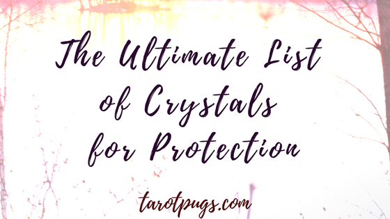 The ultimate, list of 60+ crystals for protection from negativity, psychic attack, curses, ill-wishing, harm, electromagnetic pollution, + more.