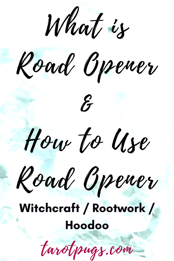 What is Road Opener & How to Use Road Opener | TarotPugs