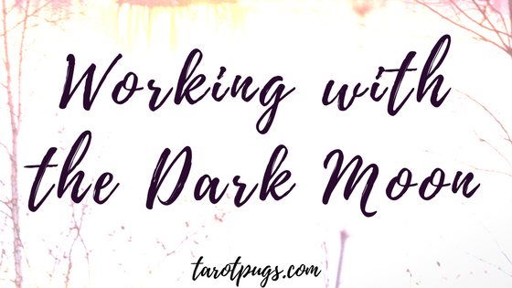 Learn how to work with the Dark Moon phase.