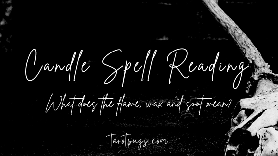 Learn how to interpret the outcome and progress of your spell candles by reading the wax, flame and soot.