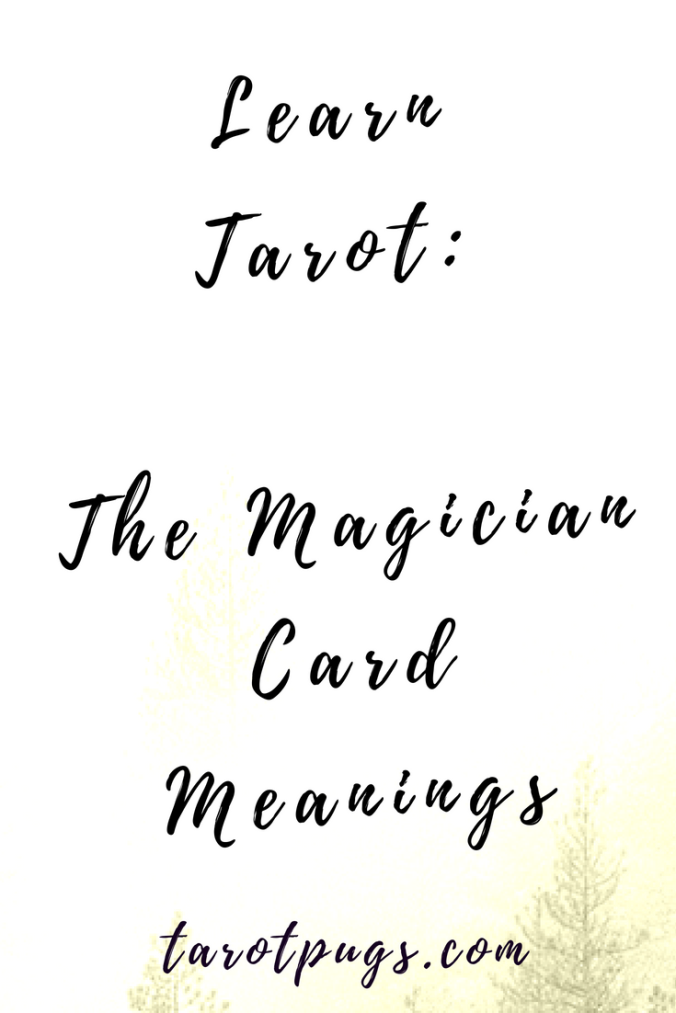 Learn Tarot: The Magician card meanings interpretation, astrology, numerology meanings and upright and reversed meanings.