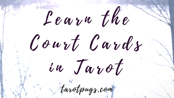 Learn more about the Court Cards in Tarot.