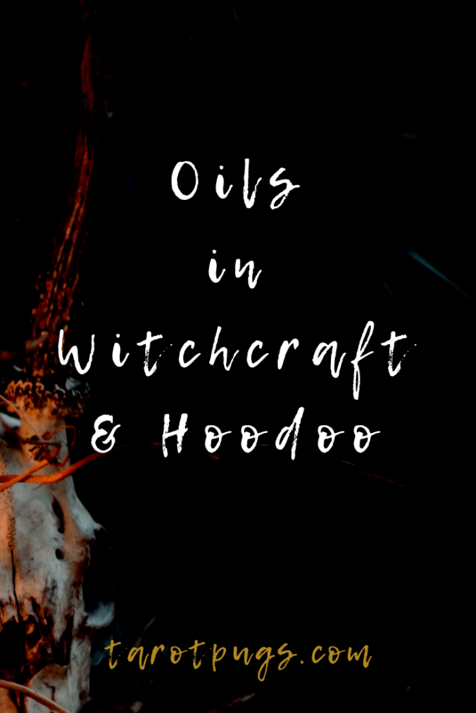 Learn about the different oils used in witchcraft and hoodoo.