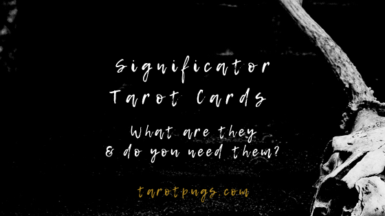 What are significator tarot cards? Do you need significator tarot cards for a tarot reading? Find out more about the uses and meaning of significator tarot cards.