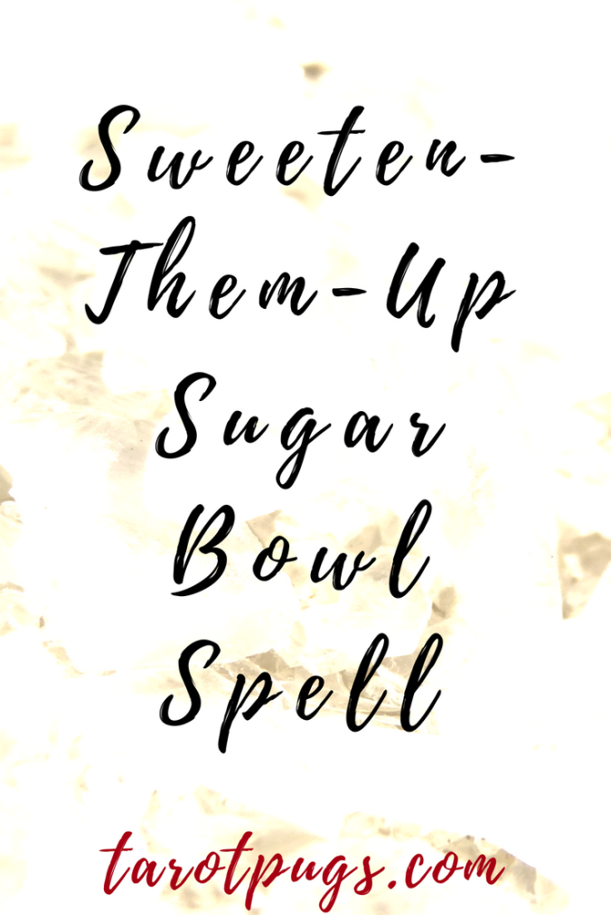Sweeten-Them-Up Sugar Bowl Spell can be customized to get someone to be sweeter and kinder to you. #witchcraft #spells #hoodoo