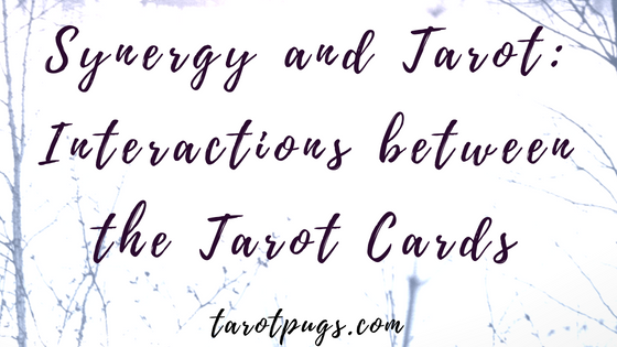 Learn about interactions and the synergy between tarot cards and how you can use this method in your tarot readings.