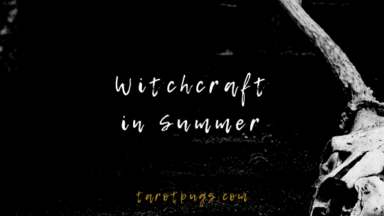 Find out how to use what summer has to offer in your witchcraft magick and practice.