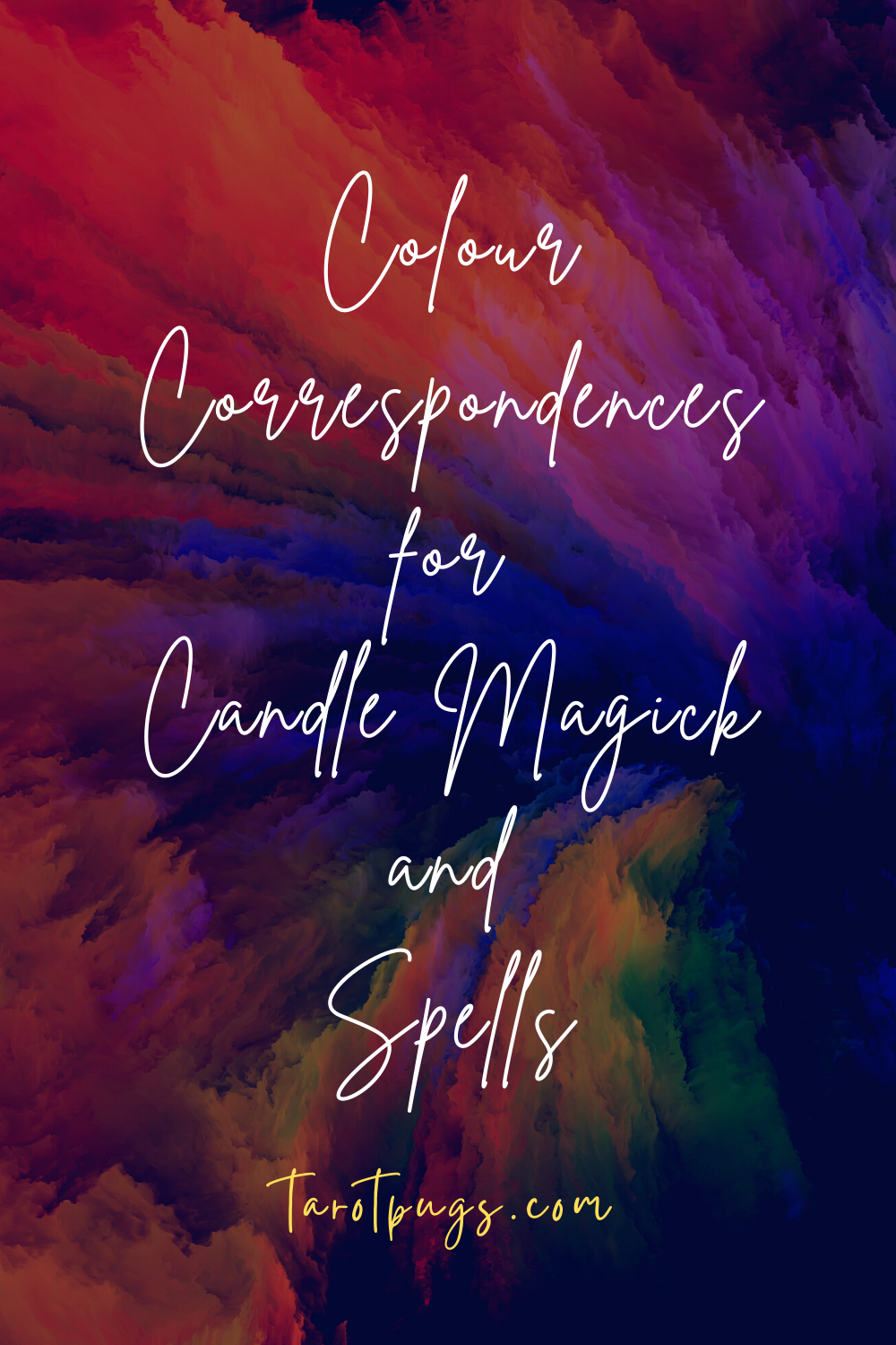Colour Correspondences for Candle Magick and Spells Witchcraft TarotPugs Pinterest