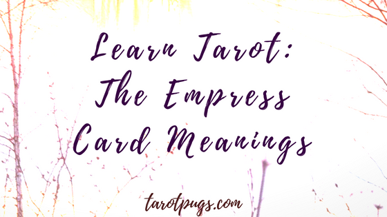 Are you learning tarot? Find the meaning of the Empress card, including The Empress connection to numerology and astrology, plus keywords for The Empress tarot card meaning. #tarot