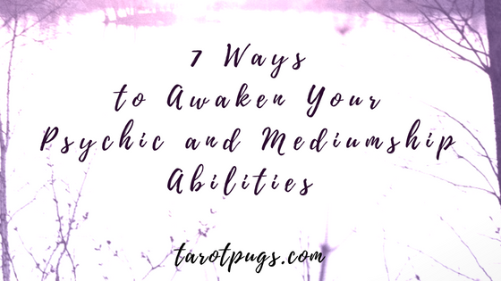 Learn these 7 ways to improve and awaken your psychic and mediumship abilities.