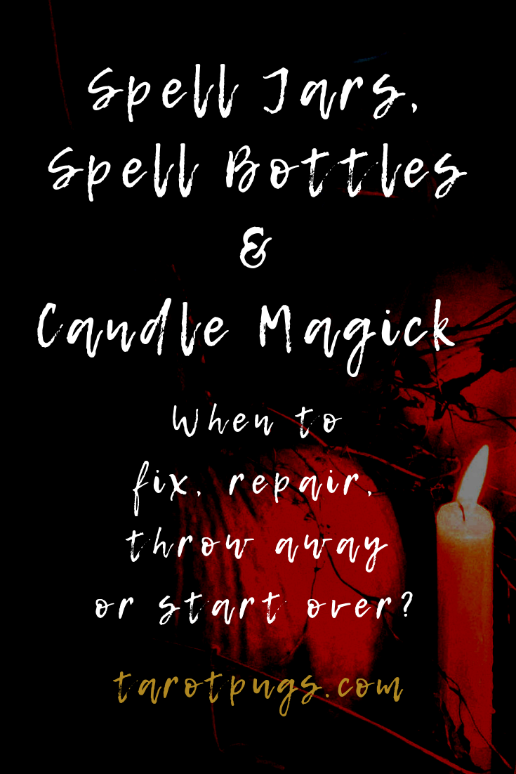 Spell Jars, Spell Bottles and Candle Magick: When to fix, repair