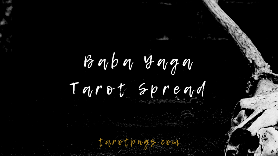 Get wisdom and advice from the Slavic crone witch, Baba Yaga, with this crafted tarot spread. #babayaga #tarot #witchcraft