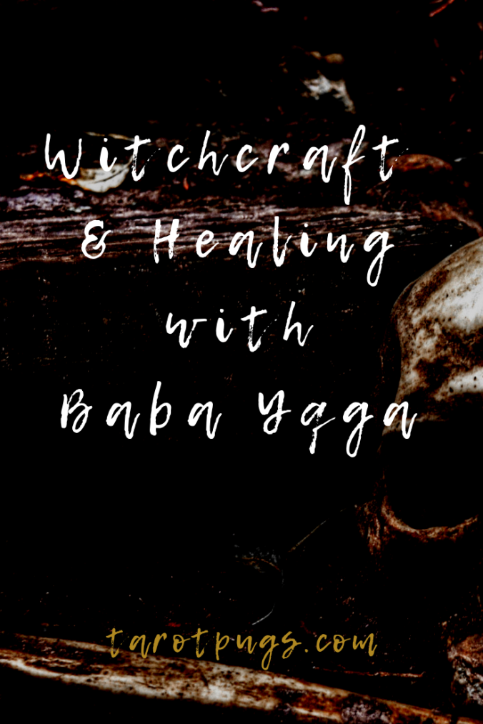 Find out about the power of witchcraft and healing with the Slavic crone witch, Baba Yaga. #witchcraft #babayaga
