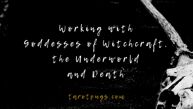 Learn about goddess of witchcraft, the underworld and death and how to work with these dark goddesses.