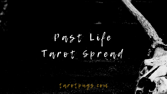 Learn about one of your past lives with this Past Life Tarot Spread.