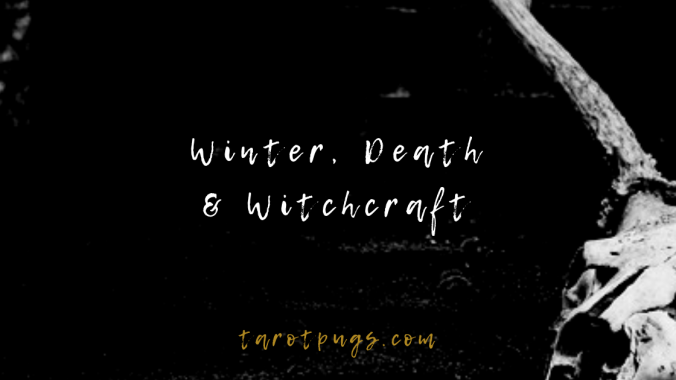 Find out more about the connection to winter and death in witchcraft.